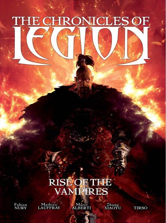 The Chronicles of Legion Vol. 1: The Rise of the Vampires