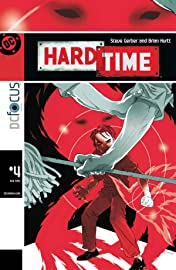 Hard Time (2004-2005) #4 (of 12)