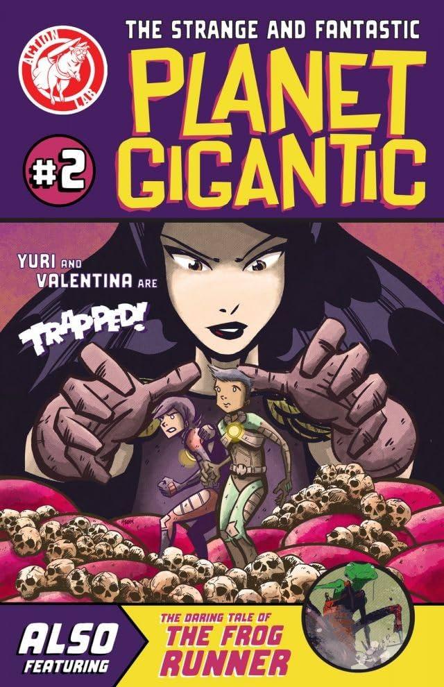Planet Gigantic #2