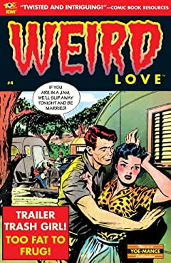 WEIRD Love #4