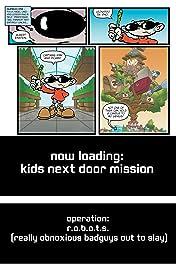 Cartoon Network: Super Secret Crisis War!: Codename Kids Next Door #1