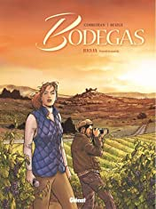 Bodegas Vol. 1: Rioja - Première partie