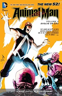 Animal Man (2011-2014) Vol. 5: Evolve Or Die!