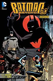 Batman Beyond 2.0 (2013-2014) Vol. 1: Rewired