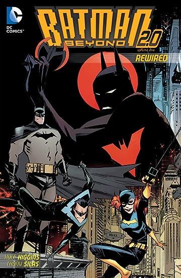 Batman Beyond 2.0 (2013-2014) Tome 1: Rewired