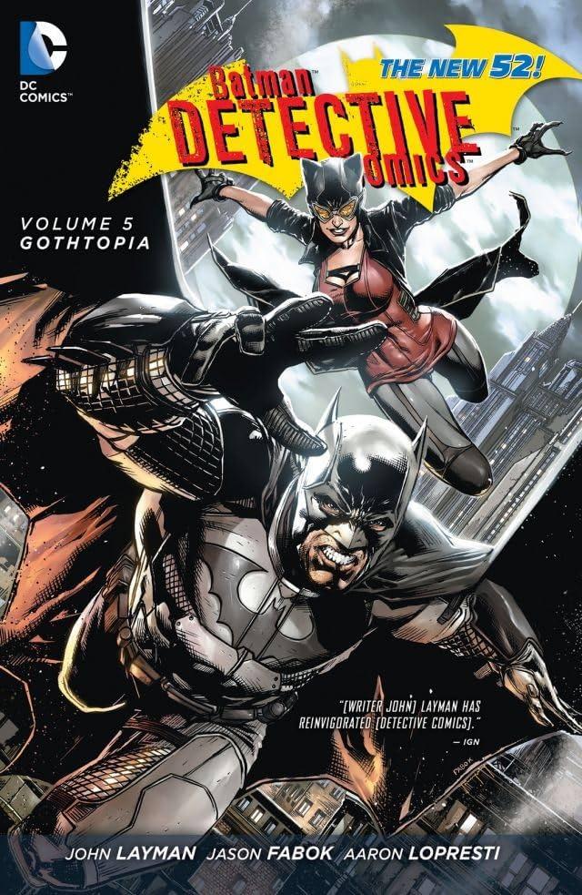 Batman: Detective Comics (2011-2016) Vol. 5: Gothtopia