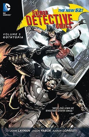 Batman: Detective Comics (2011-2016) Tome 5: Gothtopia