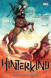 Hinterkind (2013-2015) Vol. 2: Written In Blood