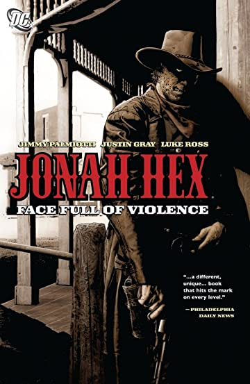 Jonah Hex (2006-2011) Vol. 1: Face Full of Violence