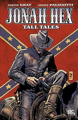 Jonah Hex (2006-2011) Tome 10: Tall Tales