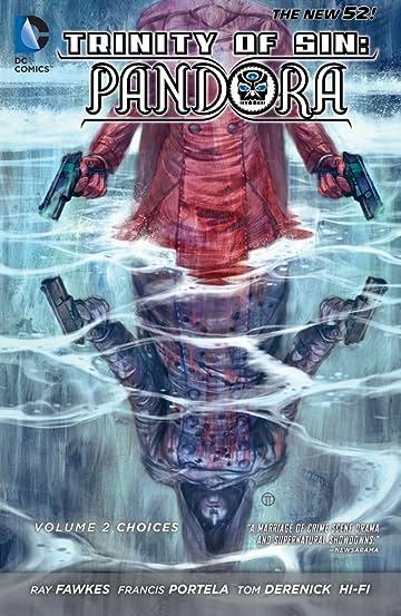 Trinity of Sin: Pandora (2013-2014) Vol. 2: Choices