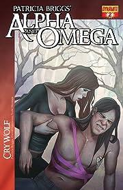 Patricia Briggs' Alpha & Omega: Cry Wolf #2