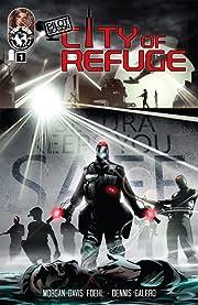 Pilot Season: City of Refuge #1