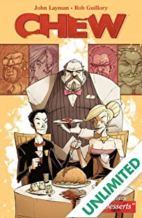 Chew Vol. 3: Just Desserts