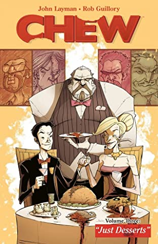 Chew Tome 3: Just Desserts