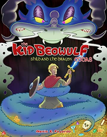 Kid Beowulf Eddas: Shild & the Dragon