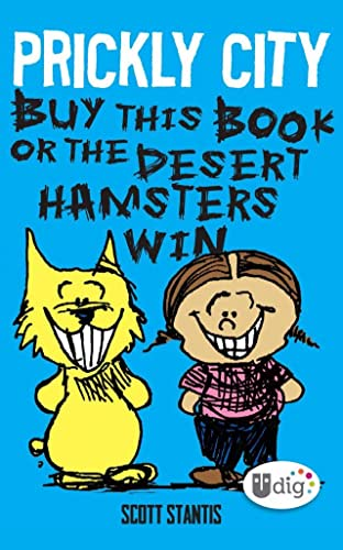 Prickly City: Buy This Book or the Desert Hamsters Win!