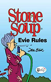 Stone Soup: Evie Rules