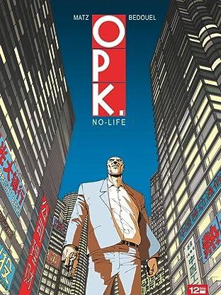 OPK Vol. 1: No-life