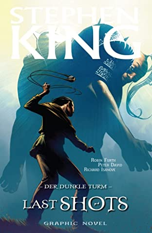 Stephen King's Der Dunkle Turm Vol. 11: Last Shots