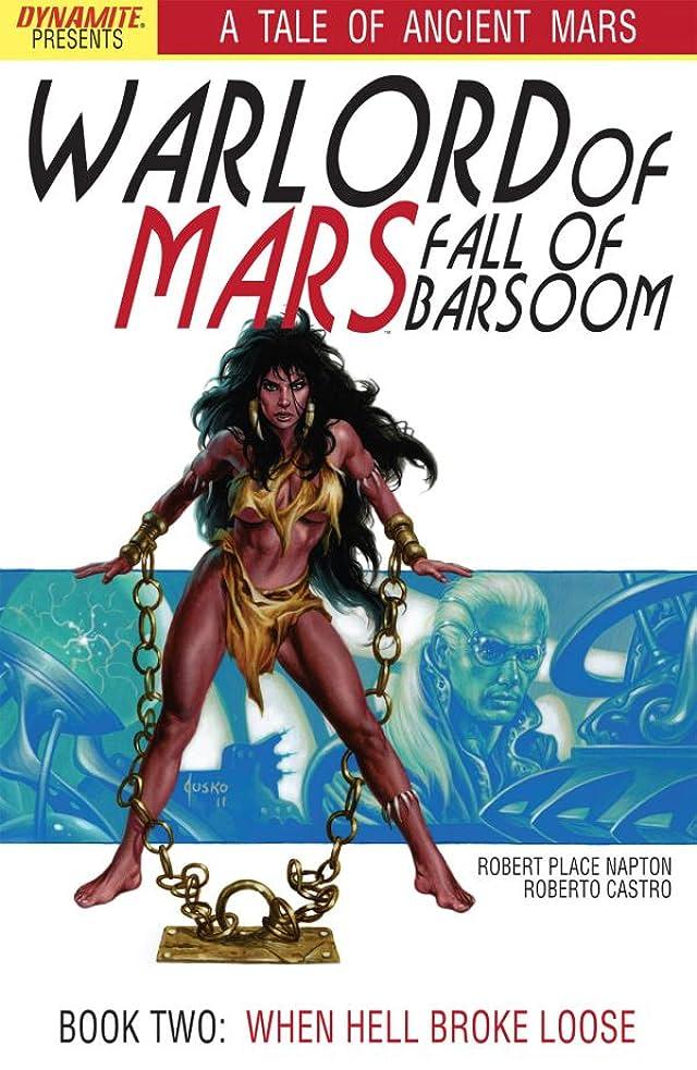 Warlord of Mars: Fall of Barsoom #2