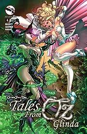 Grimm Fairy Tales: Tales from Oz #4: Glinda