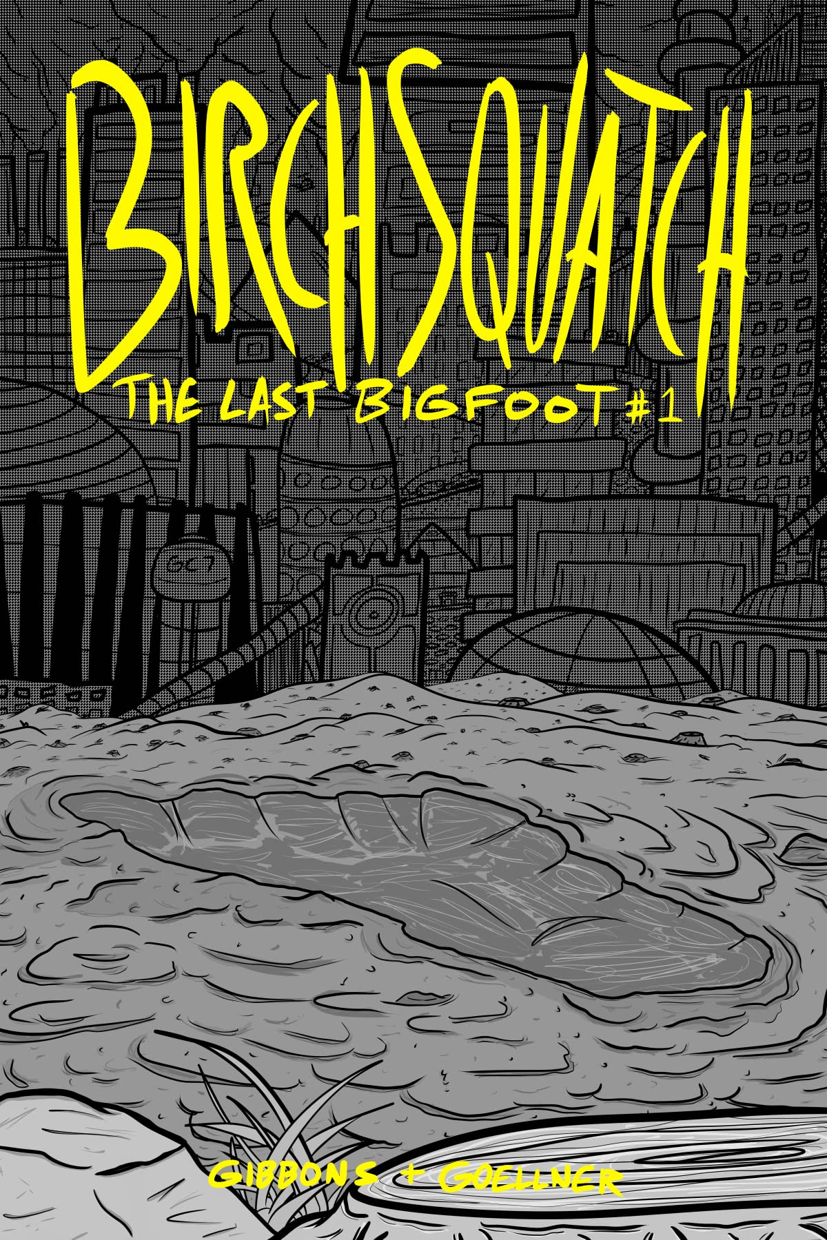 Birch Squatch: The Last Bigfoot #1