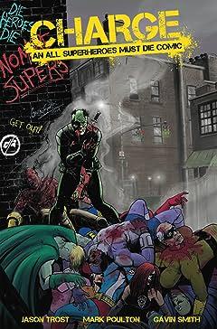 Charge #1: An All Superheroes Must Die Comic