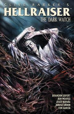 Hellraiser: The Dark Watch Tome 3