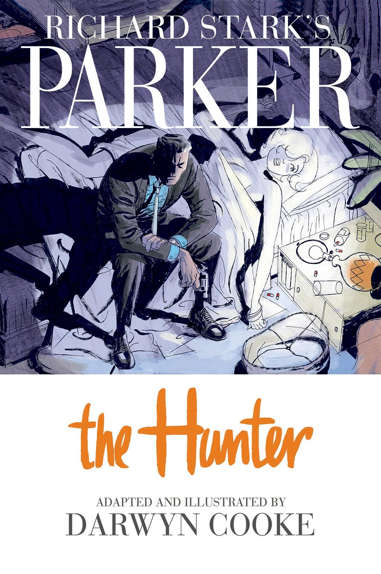 Richard Stark's Parker: The Hunter: Chapter 1