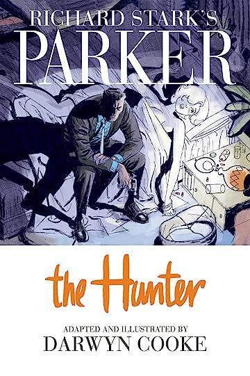 Richard Starks Parker The Hunter Chapter 1 Comics By Comixology