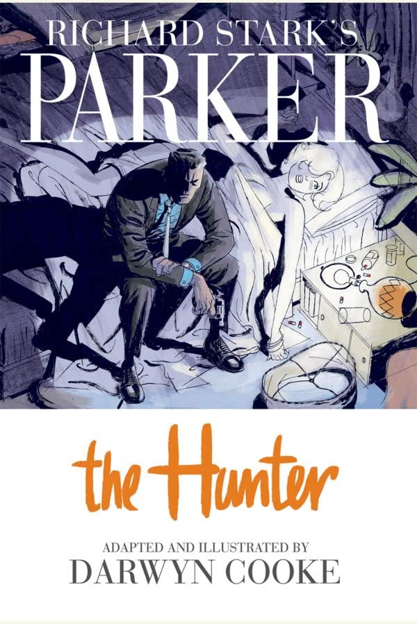 Richard Stark's Parker: The Hunter: Chapter 4