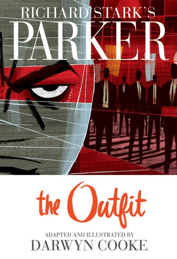 Richard Stark's Parker Vol. 2: The Outfit