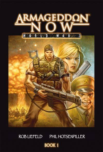 Armageddon Now: World War III Vol. 1