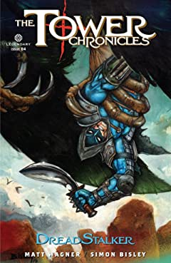 The Tower Chronicles: DreadStalker #4