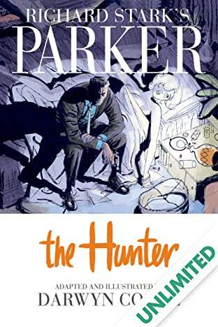 Richard Stark's Parker Vol. 1: The Hunter