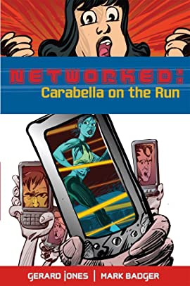 Networked: Carabella On the Run: Preview