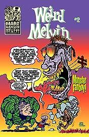 Weird Melvin #2