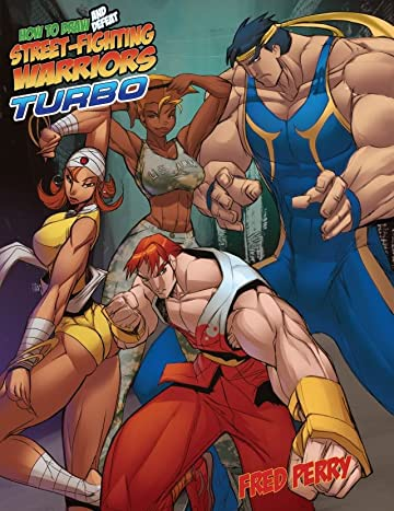 How to Draw and Defeat Street-Fighting Warriors: Turbo