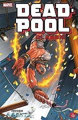 Deadpool Classic Vol. 10