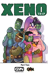 Xeno Trip: Part Two