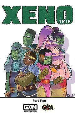 Xeno Trip: Part Two