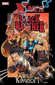 X-Men / Black Panther: Wild Kingdom