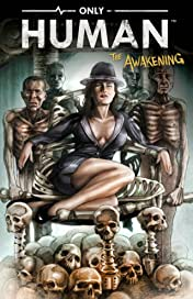 Only Human: The Awakening #1