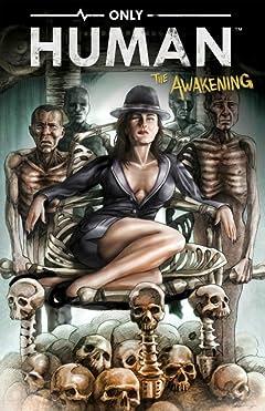 Only Human: The Awakening #1