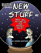 New Stuff #2