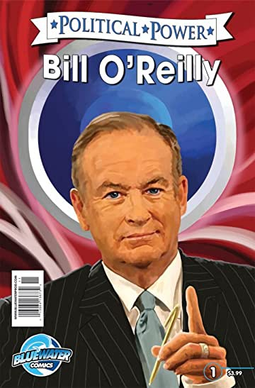 Political Power: Bill O' Reilly