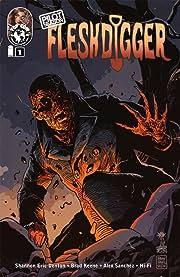 Pilot Season: Fleshdigger #1