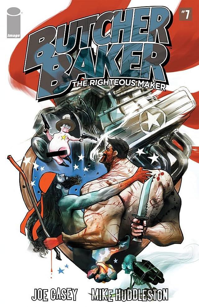 Butcher Baker: The Righteous Maker #7