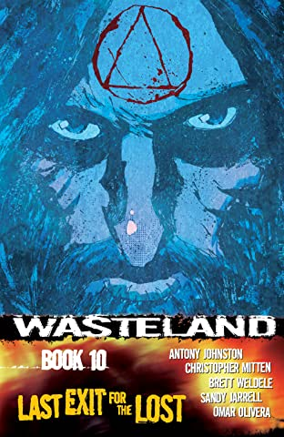 Wasteland Tome 10: Last Exit For the Lost
